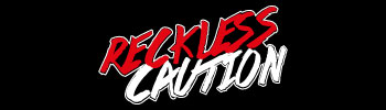 Reckless Caution link